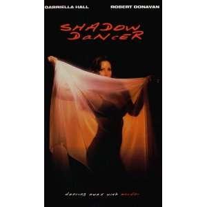 Dancer [VHS] Gabriella Hall, Robert Donavan, Kate McNeil, Ron Johnson