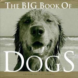 The Big Book of Dogs, Suares, Jean Claude Home, Hobbies