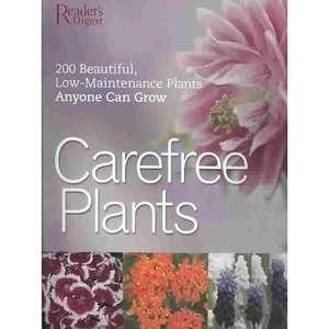 Care Free Plants 200 Beautiful, Low Maintenance Plants